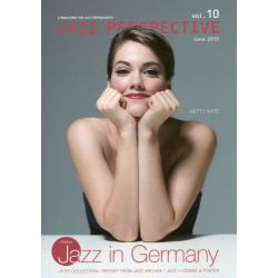JAZZ PERSPECTIVE A MAGAZINE FOR JAZZ ENTHUSIASTS vol.10(2015June)