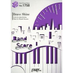 Brave Shine [BAND SCORE PIECE No.1758]