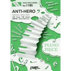 ANTI-HERO [FAIRY PIANO PIECE No.1185]