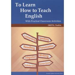 To Learn How to Teach English With Practical Classroom Activities
