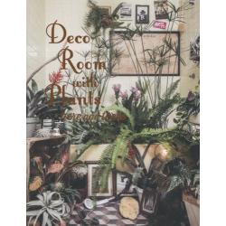 Deco Room with Plants here and there 植物とくらす。部屋に、街に、グリーン・インテリア&スタイリング