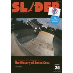 SLIDER Skateboard Culture Magazine Vol.25(2015.WINTER) [NEKO MOOK 2418]
