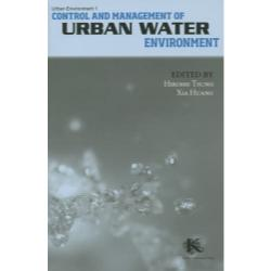Control and Management of Urban Water Environment [Urban Environment 1]