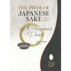 THE PRIDE OF JAPANESE SAKE A Precious Drop Special Edition