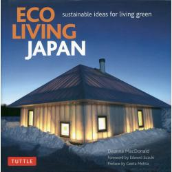 ECO LIVING JAPAN Sustainable Ideas for Living Green