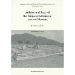 Architectural Study of the Temple of Messene at Ancient Messene [Japanese Architectural Mission to GreeceKumamoto University]