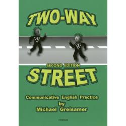 TWO-WAY STREET Communicative English Practice