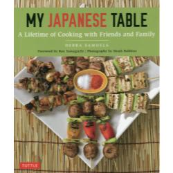 MY JAPANESE TABLE A Lifetime of Cooking with Friends and Family