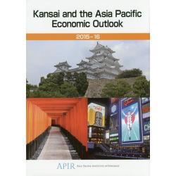 Kansai and the Asia Pacific Economic Outlook 2015-16