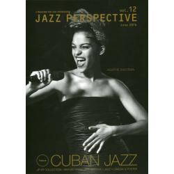JAZZ PERSPECTIVE A MAGAZINE FOR JAZZ ENTHUSIASTS vol.12(2016June)