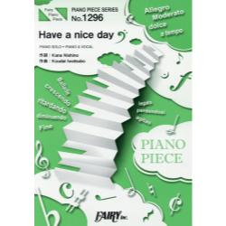 Have a nice day [FAIRY PIANO PIECE No.1296]