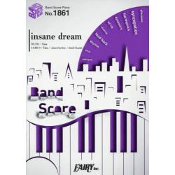 insane dream [BAND SCORE PIECE No.1861]