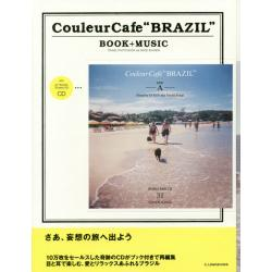 """Couleur Cafe""""BRAZIL"""" TRAVEL PHOTO BOOK and GOOD SOUNDS [BOOK+MUSIC]"""