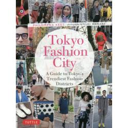 Tokyo Fashion City A Guide to Tokyo's Trendiest Fashion Districts