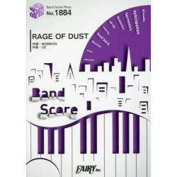 RAGE OF DUST [BAND SCORE PIECE No.1884]