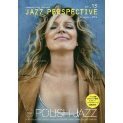 JAZZ PERSPECTIVE A MAGAZINE FOR JAZZ ENTHUSIASTS vol.13(2016December)