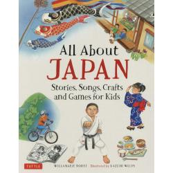 All About JAPAN StoriesSongsCrafts and Games for Kids