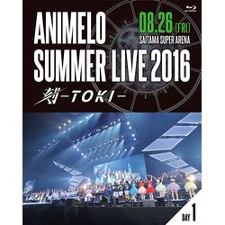 Animelo Summer LIVE 2016 刻 -TOKI- 8.26 【BD】