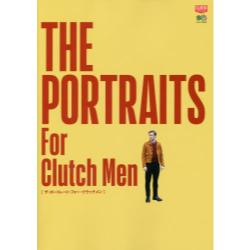 THE PORTRAITS For Clutch Men [エイムック 3664 CLUTCH BOOKS]