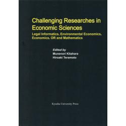 Challenging Researches in Economic Sciences Legal InformaticsEnvironmental EconomicsEconomicsOR and Mathematics [Series of Mo