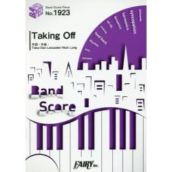 Taking Off [BAND SCORE PIECE No.1923]