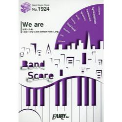 We are [BAND SCORE PIECE No.1924]