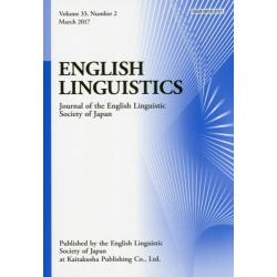 ENGLISH LINGUISTICS Journal of the English Linguistic Society of Japan Volume33Number2(2017March)