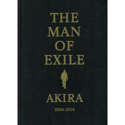 THE MAN OF EXILE AKIRA 2006-2016