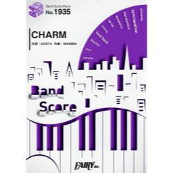 CHARM [BAND SCORE PIECE No.1935]