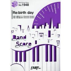 Re:birth day [BAND SCORE PIECE No.1948]