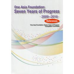 One Asia Foundation:Seven Years of Progress 2009-2016 References