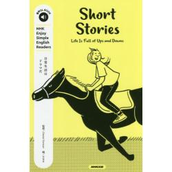 Short Stories Life Is Full of Ups and Downs [音声DL BOOK NHK Enjoy Simple English Readers]