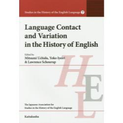 Language Contact and Variation in the History of English [Studies in the History of the English Language 7]