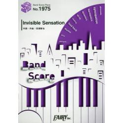 Invisible Sensation [BAND SCORE PIECE No.1975]