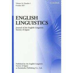 ENGLISH LINGUISTICS Journal of the English Linguistic Society of Japan Volume34Number1(2017October)