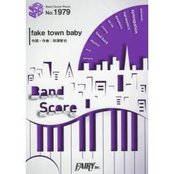 fake town baby [BAND SCORE PIECE No.1979]