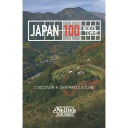 JAPAN 100 HIDDEN TOWNS DISCOVER A DEEPER CULTURE