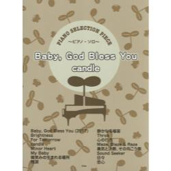 BabyGod Bless You/candle ピアノ・ソロ [PIANO SELECTION PIECE]
