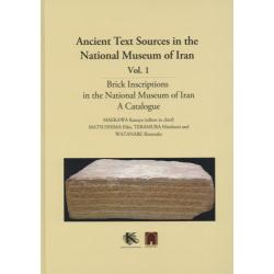 Ancient Text Sources in the National Museum of Iran Vol.1