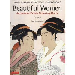 Beautiful Women Japanese Prints Coloring Book WOMEN'S FASHION AND LIFESTYLE IN JAPANESE ART