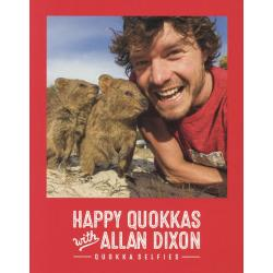 HAPPY QUOKKAS with ALLAN DIXON QUOKKA SELFIES