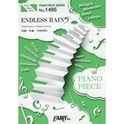 楽譜 ENDLESS RAIN X [PIANO PIECE SERI1495]