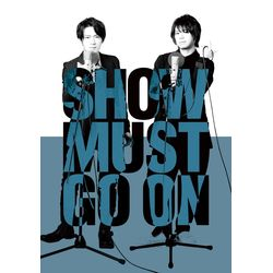 SHOW MUST GO ON 【BD】 ※キャラアニ特典付き