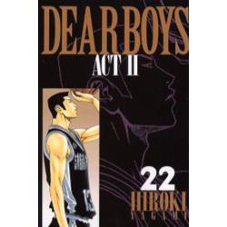 Dear boys Act 2 22 [講談社コミックス KCGM1048 Monthly shonen magazine comics]