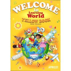 Welcome to learning world [Learning Worldシリ-ズ]