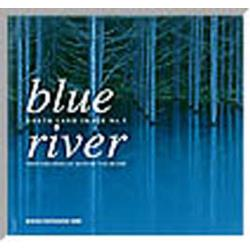 Blue river North land image No.5 [Seiseisha photographic series]