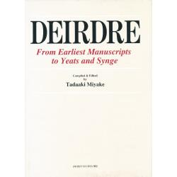 Deirdre From earliest manuscripts to Yeats and Synge