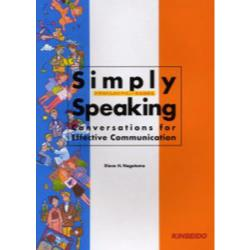 Simply speaking 大学生のためのやさしい英会話教室 Conversations for effective communication