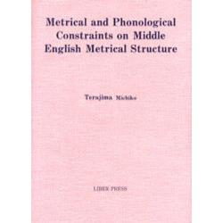 Metrical and phonological constraints on Middle English metrical structure
