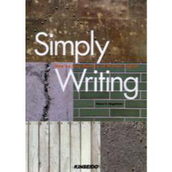 Simply writing Step by step mastery of written English